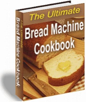Product picture The Ultimate Bread Machine recipe Book
