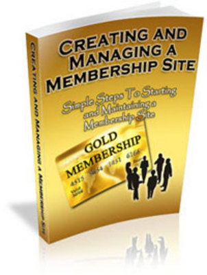 Product picture Creating And Managing A Membership Site - MRR