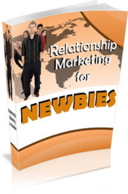 Product picture Relationship Marketing For Newbies - PLR
